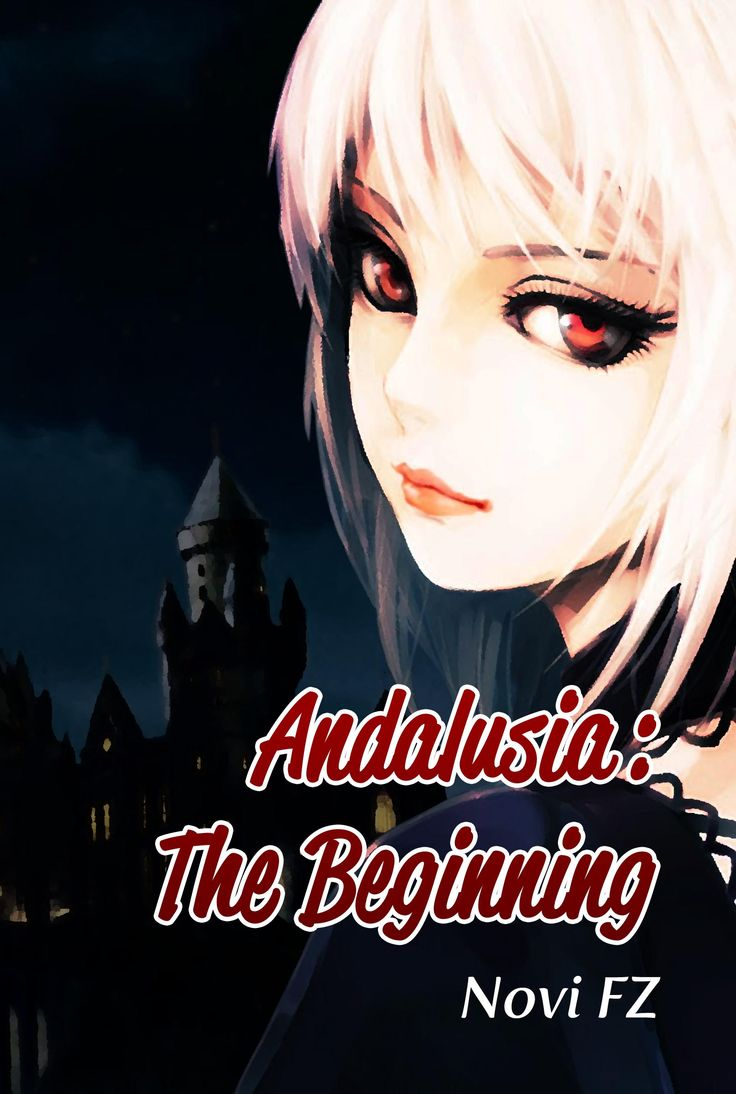 Andalusia : The Beginning