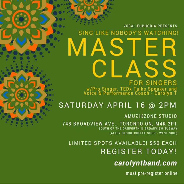 Master Class for Singers http://www.carolyntband.com/sing-like-nobodys-watching/
