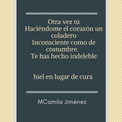 M. Camila Jiménez A.: Hiel en lugar de cura