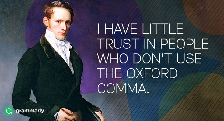 What Is the Oxford Comma and Why Do People Care So Much About It? - Grammarly Blog | Grammarly Blog