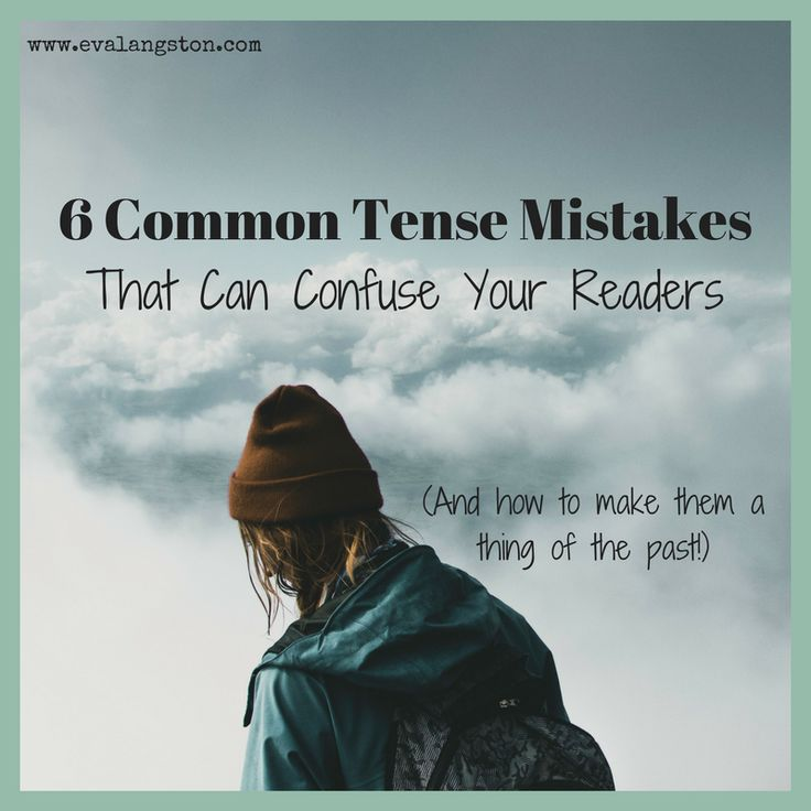 I'm not talking about irregular verbs. These 6 common tense mistakes are global verb tense issues you might not even be aware of in your own writing. #amwriting #writingtip #grammar #writerslife #writing #writerproblems
