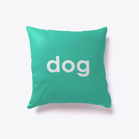 Dog And Cat Reversible Pillow Aqua. Dog lover? Cat lover? Evenly split household? Now you can show your love for both with our reversible dog-cat pillow. Just turn it over to impress guests who love one over the other. Buy one today!