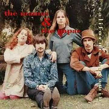 """California Dreamin',"" The Mamas and the Papas, 1965. One of my all-time absolute favorite songs ever. You hear this on a miserable cold day in the Northeast, and you go NUTS."