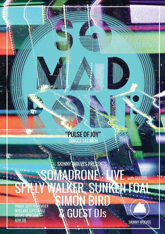Somadrone, Spilly Walker, Sunken Foal, Simon Bird, Skinny Wolves, Gig Poster