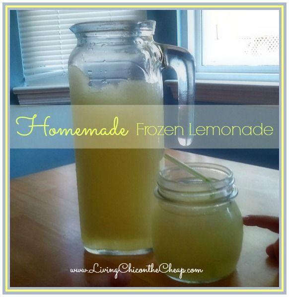 Homemade Frozen Lemonade Recipe - Living Chic on the Cheap  http://livingchiconthecheap.com/homemade-frozen-lemonade-recipe/