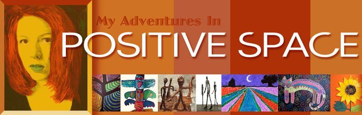My Adventures in Positive Space : ideas for homeschool