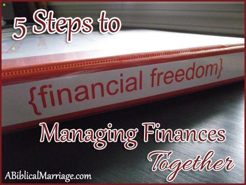 5 Steps to Managing Finances Together ~ ABiblicalMarriage.com