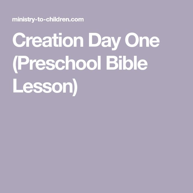 Creation Day One (Preschool Bible Lesson)