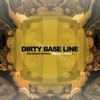 Delizious Devina - Dirty Baseline (Emilrale Remix) by deliziousdevina on SoundCloud
