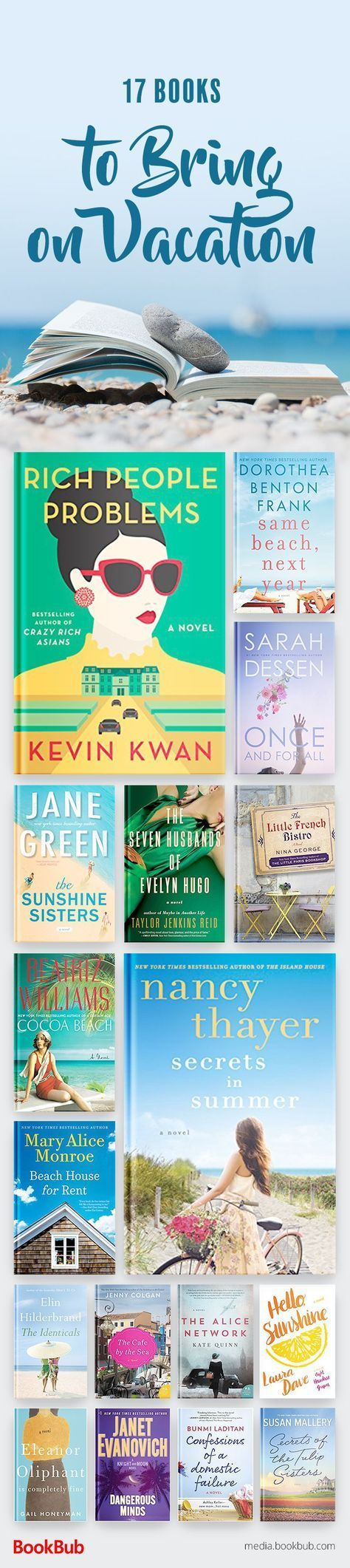 17 books to bring on vacation. These beach reads are perfect additions to your summer reading list for 2017.