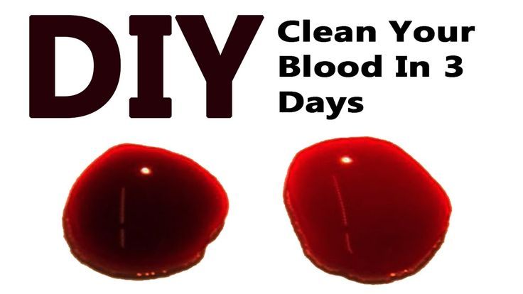 DIY : Clean Your Blood In 3 Days