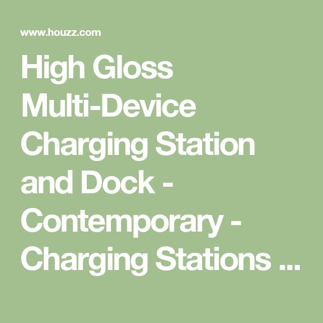 High Gloss Multi-Device Charging Station and Dock - Contemporary - Charging Stations - by Great Useful Stuff