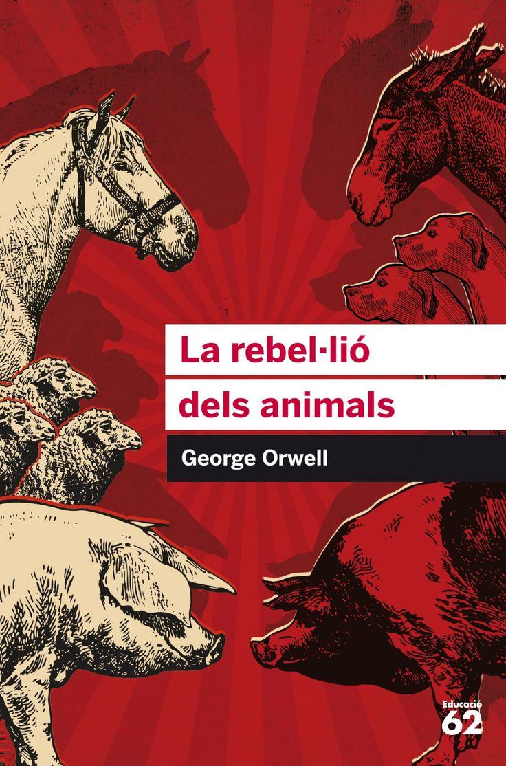 Orwell, George. LA REBEL·LIÓ DELS ANIMALS. Educaula, 2017.