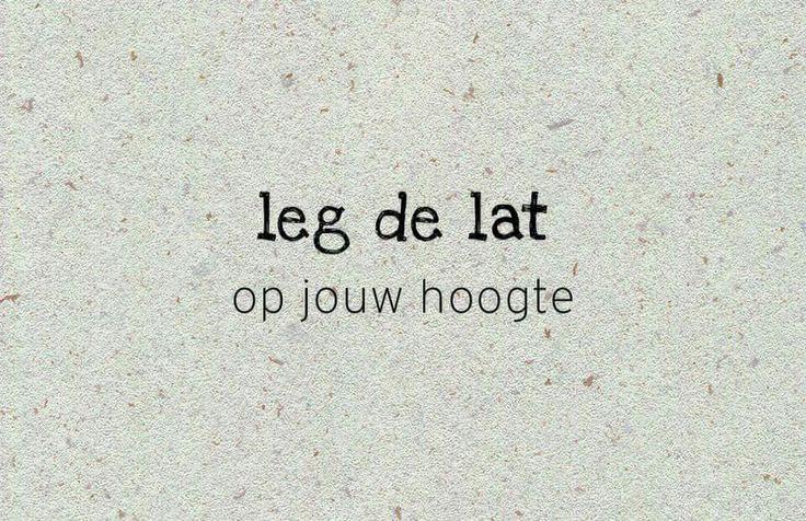 Leg de lat op Jouw hoogte. – #de #hoogte #jouw #lat #Leg #op