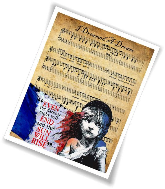 Les Misérables Song I dreamed a dream Sheet Music  with Victor Hugo Quote  mixed media 10 x 8  print