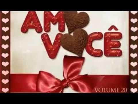 AMO VOCÊ SELEÇÃO DE HINOS ROMANTICOS PARA OS APAIXONADOS - YouTube