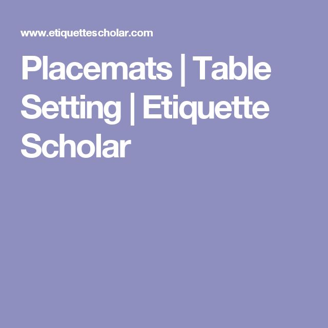 ideas about Table Setting Etiquette on Pinterest   Proper     Pinterest       ideas about Table Setting Etiquette on Pinterest   Proper table setting  Table manners and Etiquette and manners