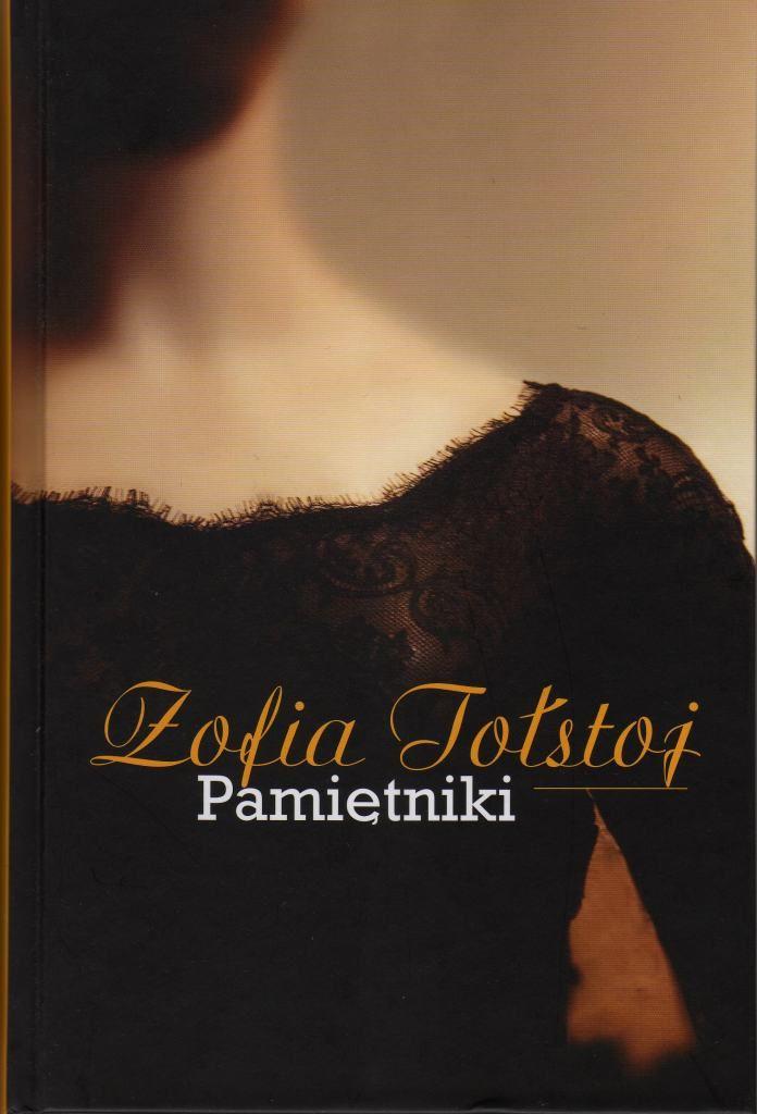 """""""Pamiętniki"""" Zofii Tołstoj.  http://www.wiadomosci24.pl/artykul/milosc_i_zazdrosc_w_pamietnikach_zofii_tolstoj_recenzja_303341.html"""