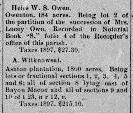 "Owenton Plantation May 28, 1898 Delinquent Taxes Ad in The Banner-Democrat, Lake Providence, East Carroll Parish Louisiana (Image 2) ""Heirs of WS Owen: Owenton, 184 acres. Being Lot 2 of the partition of the succession of Mrs. Lucy Owen recorded in Notarial Book ""S"" folio 4 of the Recorder's office of this parish. Taxes 1897 $27.30"""