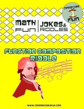 Math Fun Jokes & Riddles! This Function Composition riddle consists of 11 different function composition problems and helps  10th, 11th and 12th grade, Higher Education, Adult Education, and Homeschool students with  Algebra, PreCalculus, and Algebra 2 math! From Common Core Fun.