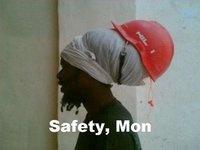 Safety first  Man!