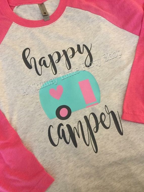 .Please see additional colors in listing photos and indicate if you want color changes. ***We have youth sizes available as well*** This is a womens 3/4 raglan that reads Happy Camper Our shirts are made with high quality vinyl and sealed via an industrial heat press. They are meant for many, many wears. Shirt Information: This raglan is 50% polyester, 25% combed ringspun cotton, 25% rayon jersey Sizing: Due to the unisex sizing, it run true to size to slightly big. Order your normal...