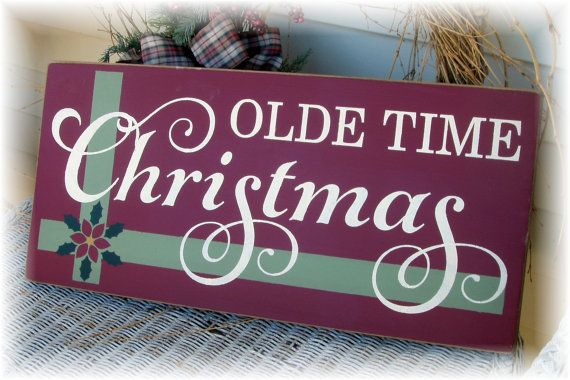 Old Time Christmas wood sign by woodsignsbypatti on Etsy, $36.00