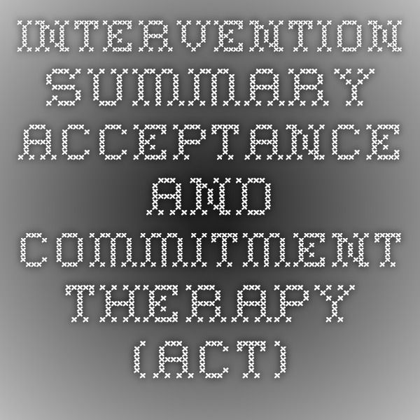 acceptance and commitment therapy essay Using acceptance & commitment therapy to treat individuals peer-reviewed papers and book using acceptance & commitment therapy to treat eating disorders on an.