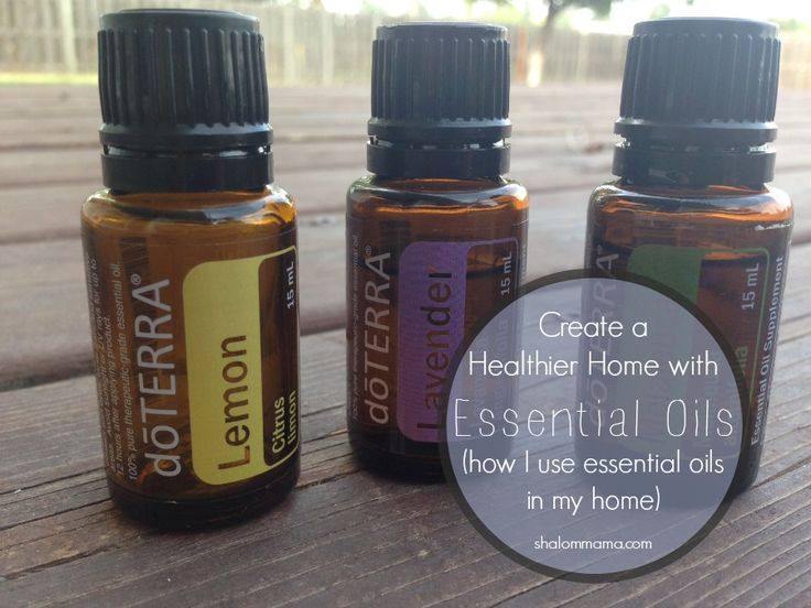 Create a healthier home with essential oils (how I use essential oils in my home)