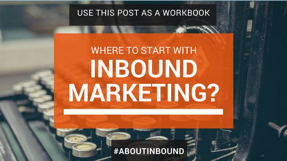 Inbound is an increasingly popular approach. It can be difficult to know where to start, content offers, blogging, buyer personas, social, email, contact lists?