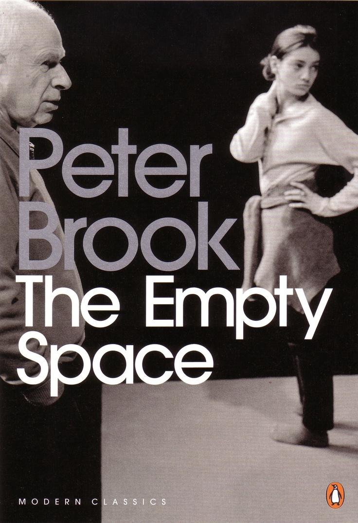 """Lo Spazio Vuoto"" (The Empty Space) Peter Brook"