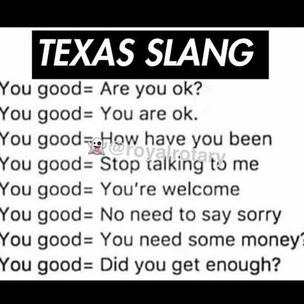Lol True Texas Humor Texas Quotes Texas Quotes Funny