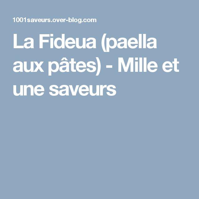 La Fideua (paella aux pâtes) - Mille et une saveurs