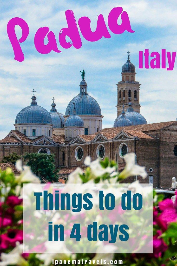 A 4-day itinerary in Padua - places to see, things to do, featuring a Brenta Canal boat trip to Venice. #Padua #Italy #Brenta #Venice