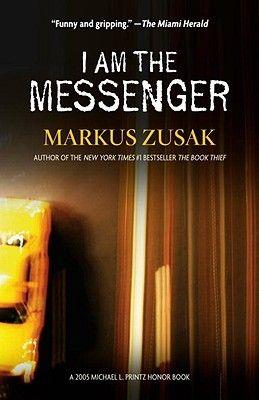 I Am the Messenger by Markus Zusak ---- {01/05/2017}