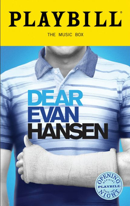 Dear Evan Hansen the Broadway Musical Limited Edition Official Opening Night Playbill