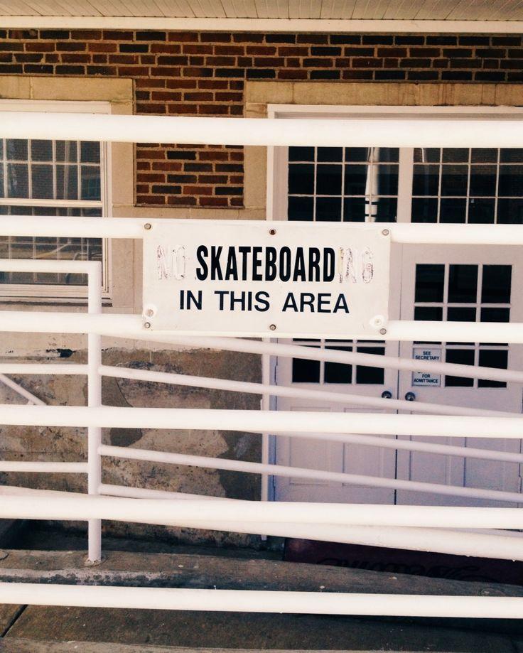 Skateboard in this area   VSCO Journal