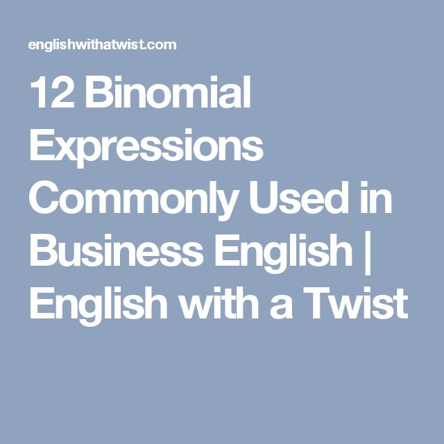 12 Binomial Expressions Commonly Used in Business English | English with a Twist