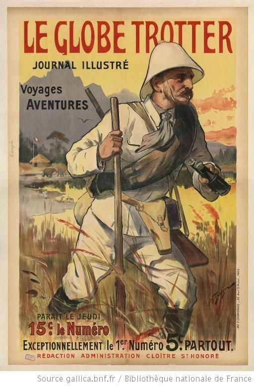 Superior Le Globe Trotter Journal Illustré : Voyages , Aventures. 5c Partout... : Throughout Doctor Livingstone I Presume