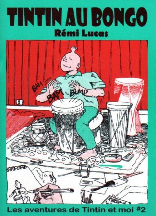 Tintin - Pastiches, parodies & pirates -RL2- Tintin au Bongo