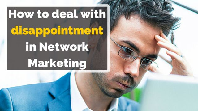 Find out how to deal with disappointment in #NetworkMarketing: http://brandonline.michaelkidzinski.ws/how-to-deal-with-disappointment-in-network-marketing/