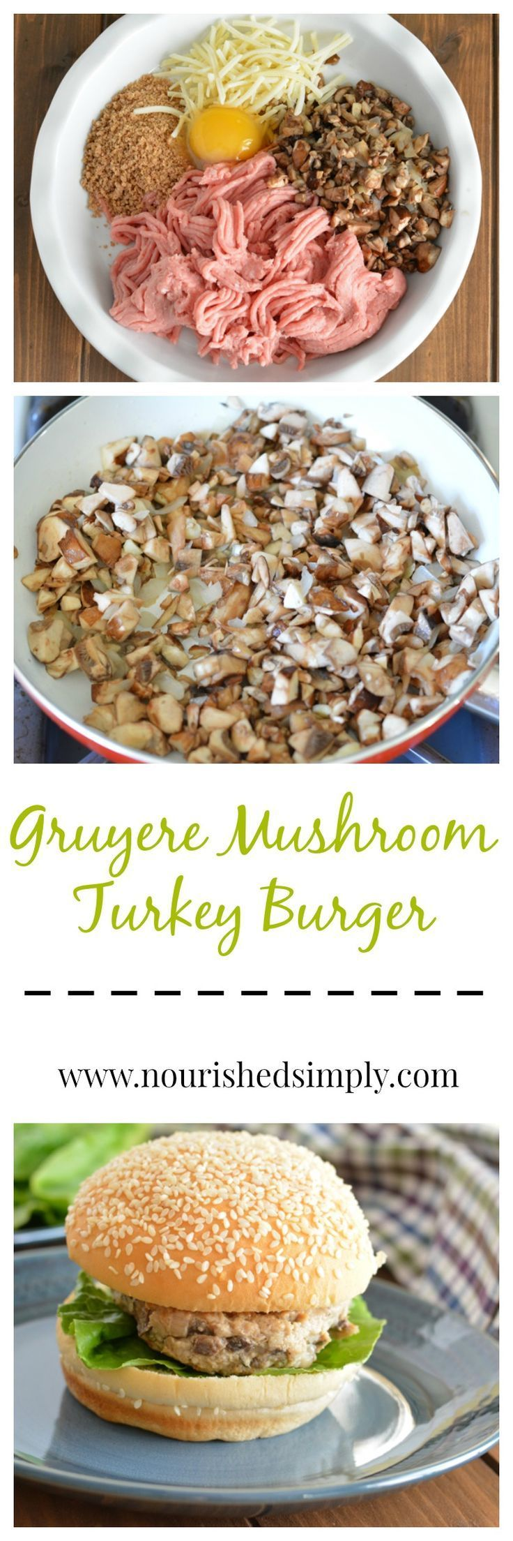 Are you looking for a better-for-you burger? Turkey is lower in fat than beef. You won't miss beef burgers after you taste this Gruyere Mushroom Turkey Burger Recipe.