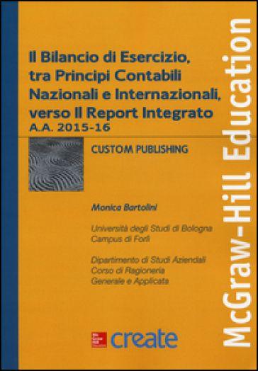 Il bilancio di esercizio, tra principi contabili nazionali e internazionali…