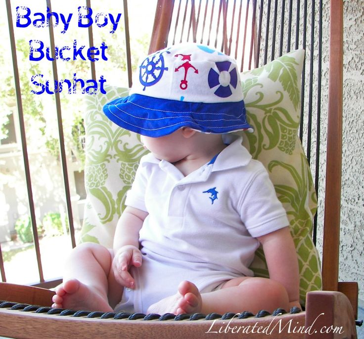 Baby Boy Bucket Sunhat Tutorial from Liberatedmind.com - I made this for Andrew this weekend...super easy!!!