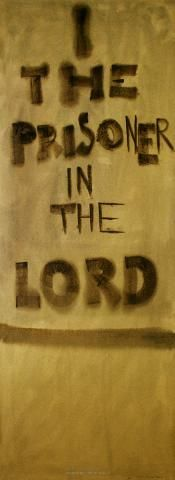 I the prisoner in the Lord, 1969 - Colin McCahon