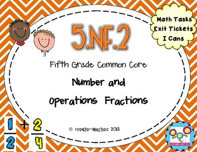 Fraction+Word+Problems+from+Create+abilities+on+TeachersNotebook.com+-++(23+pages)++-+5.NF.2:+Fraction+Word+Problems:+Math+Tasks,+Exit+Tickets,+I+Cans++CCSS!!