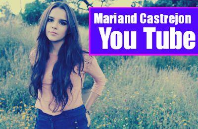 """YOU TUBE: Biografia de """"Mariand Castrejon"""" """"lady16makeup"""" """"y..."""