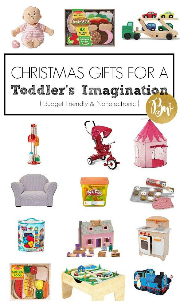 Here's a list of nonelectronic, budget-friendly Christmas gifts for your toddler's imagination!