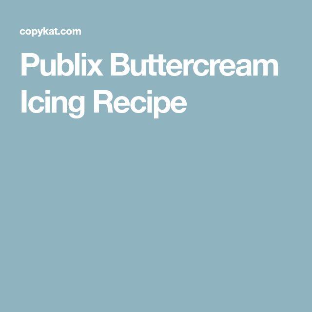 Publix Buttercream Icing Recipe