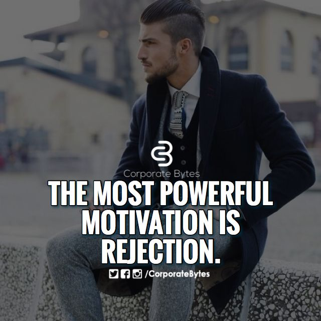The most powerful motivation is rejection. - Tap the link to learn the secret on how you can make a lot of money without a job!